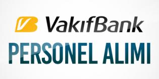 Vakıfbank Müfettiş Yardımcısı Personel Memur Alımı